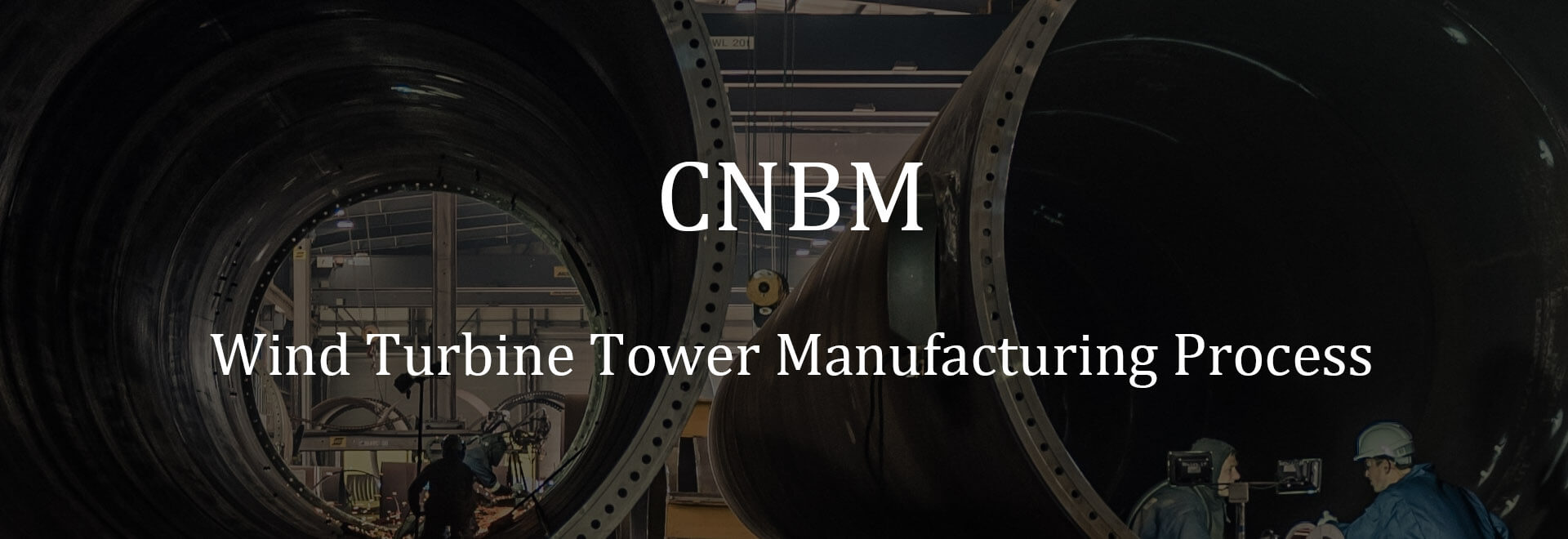 complete wind turbine tower manufacturing guidance
